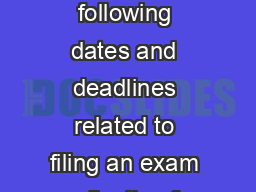 August   California Acupuncture Licensing Exam Calendar Please ote the following dates and deadlines related to filing an exam application for the August   CALE in Sacramento California all dates are
