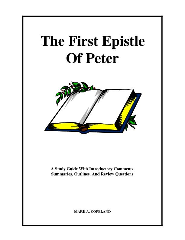 The First EpistleOf PeterA Study Guide With Introductory Comments,Summ