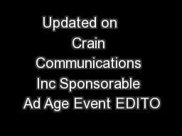Updated on     Crain Communications Inc Sponsorable Ad Age Event EDITO