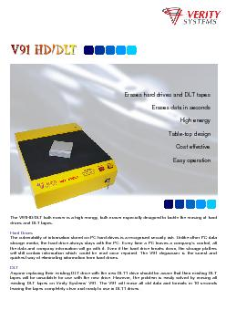 The V91HD/DLT bulk eraser is a high energy, bulk eraser especially des