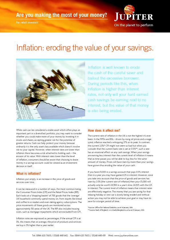 Inflation: eroding the value of your savings.While cash can be conside