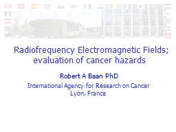 Radiofrequency Electromagnetic Fields; evaluation of canc