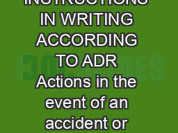 INSTRUCTIONS IN WRITING ACCORDING TO ADR Actions in the event of an accident or  PDF document - DocSlides