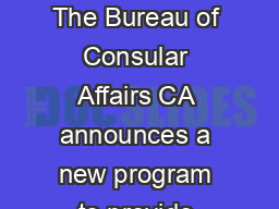 JOB VACANCY ANNOUNCEMENT FOR AEFM CONSULAR ADJUDICATOR POSITIONS The Bureau of Consular Affairs CA announces a new program to provide Appointment Eligible Family members AEFMs with certification enab