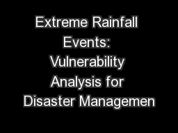 Extreme Rainfall Events: Vulnerability Analysis for Disaster Managemen