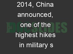 In March 2014, China announced, one of the highest hikes in military s