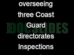 Rear Admiral Paul Thomas serves as the Assistant Commandant for Prevention Policy overseeing three Coast Guard directorates Inspections and Compliance Marine Transportation Systems and Commercial Reg PDF document - DocSlides
