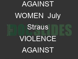 ARTICLE VIOLENCE AGAINST WOMEN  July  Straus  VIOLENCE AGAINST DATING PARTNERS PowerPoint PPT Presentation