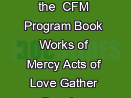 It is an Act of Love to Admonish the Sinner Bonus Meeting for Groups Using the  CFM Program Book Works of Mercy Acts of Love Gather Opening Prayer Lord we ask for your blessing and your mercy as we s