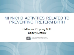 NIH/NICHD ACTIVITIES RELATED TO PREVENTING PRETERM BIRTH