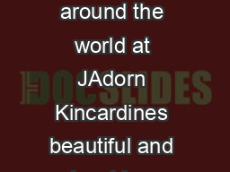 You dont need a plane ticket to enjoy all the wonderful new arrivals from around the world at JAdorn Kincardines beautiful and inspiring European home dcor and lifestyle store