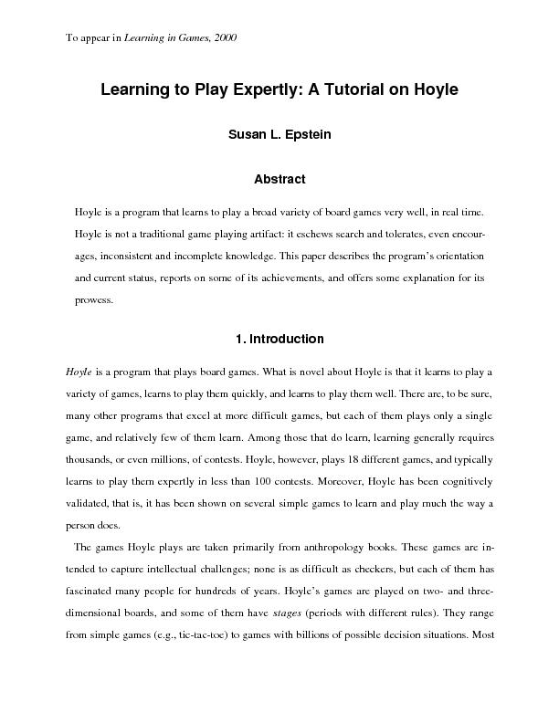Hoyle is not a traditional game playing artifact: it eschews search an