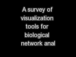 A survey of visualization tools for biological network anal