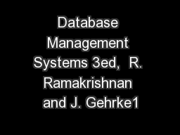 Database Management Systems 3ed,  R. Ramakrishnan and J. Gehrke1