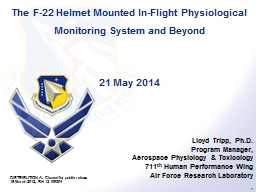 The F-22 Helmet Mounted In-Flight Physiological Monitoring