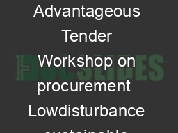 Lowdisturbance sustainable urban construction Most Economically Advantageous Tender Workshop on procurement  Lowdisturbance sustainable urban construction Roles and responsibilities of actors in diff