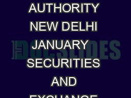 THE GAZETTE OF INDIA EXTRAORDINARY PART  III  SECTION  PUBLISHED BY AUTHORITY NEW DELHI JANUARY   SECURITIES AND EXCHANGE BOARD OF INDIA NOTIFICATION Mumbai the  st January  SECURITIES AND EXCHANGE