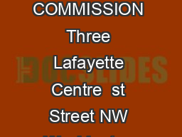 US COMMODITY FUTURES TRADING COMMISSION Three Lafayette Centre  st Street NW Washington DC  Telephone    Facsimile    www