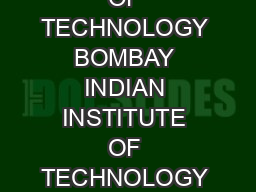 INDIAN INSTITUTE OF TECHNOLOGY BOMBAY INDIAN INSTITUTE OF TECHNOLOGY BOMBAY AC A