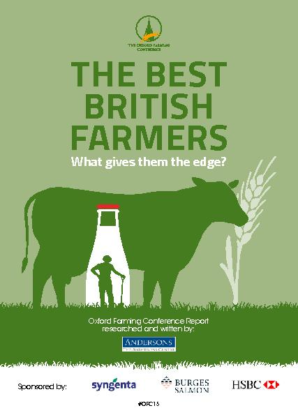 THE BEST BRITISH FARMERSWhat gives them the edge?Oxford Farming Confer