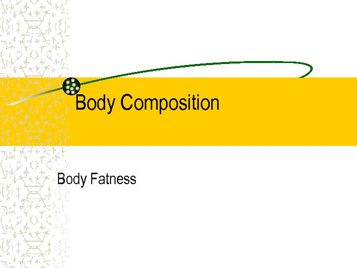 Body Composition PowerPoint PPT Presentation