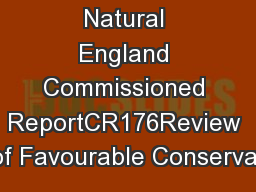 Natural England Commissioned ReportCR176Review of Favourable Conservat