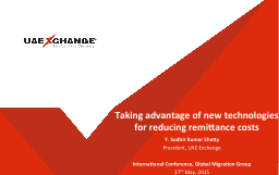 Taking advantage of new technologies for reducing remittanc