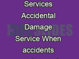 Dell Support Services Accidental Damage Service When accidents occur to your har PDF document - DocSlides