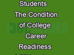 The Condition of College  Career Readiness  African American Students    The Condition of College  Career Readiness  ACT has been measuring college readiness trends for several years PowerPoint PPT Presentation