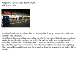 Alleged Wal-Mart shoplifter dies after fight with store sec