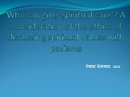 Who can give �spiritual care�? A consideration of the e