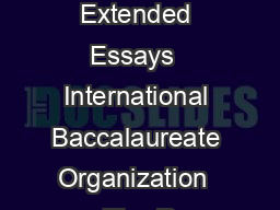 More Excellent Extended Essays  International Baccalaureate Organization  The R