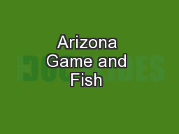 Arizona game and fish pdf document docslides for Az game and fish fishing report
