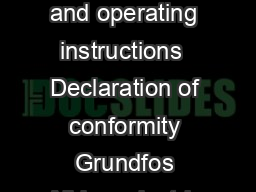 Agitators  INSTRUCTIONS Installation and operating instructions  Declaration of conformity Grundfos Alldos  electric agitator  CONTENTS page