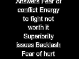 How to Disagree Agreeably  Why We Disagree  tt Disagree Your Answers Fear of conflict Energy to fight not worth it Superiority issues Backlash Fear of hurt feelings Fear of standing out Balancing pri