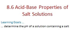 8.6 Acid-Base Properties of Salt Solutions