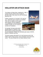 HOLLISTER AIR ATTACK BASE The Hollister Air Attack Base established in  is located along the central coast of California  miles south of San Jose in the CDF San Benito Monterey Unit