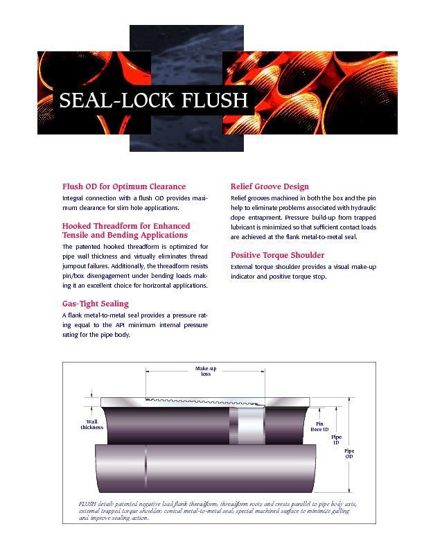 Tensile and Bending ApplicationsGas-Tight Sealingdope entrapment. Pres