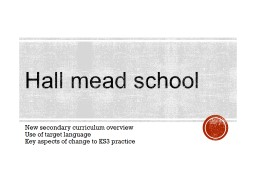 Hall mead school