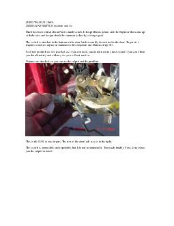 FORD TAURUS  DOOR AJAR SWITCH location and fix Much has been written about Ford s dumb switch
