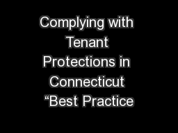 """Complying with Tenant Protections in Connecticut """"Best Practice"""