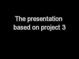 The presentation based on project 3
