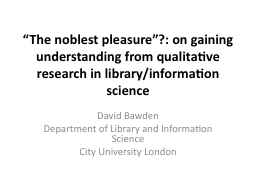 """""""The noblest pleasure""""?: on gaining understanding from"""