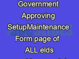 CB Government Approving SetupMaintenance Form page of   ALL elds must be complet PDF document - DocSlides