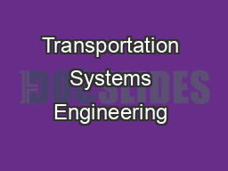 Transportation Systems Engineering  PDF document - DocSlides