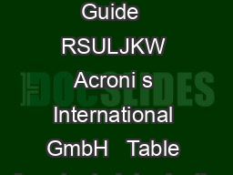 HGST Align Tool User Guide  RSULJKW Acroni s International GmbH   Table of contents Introduction