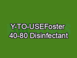 Y-TO-USEFoster 40-80 Disinfectant