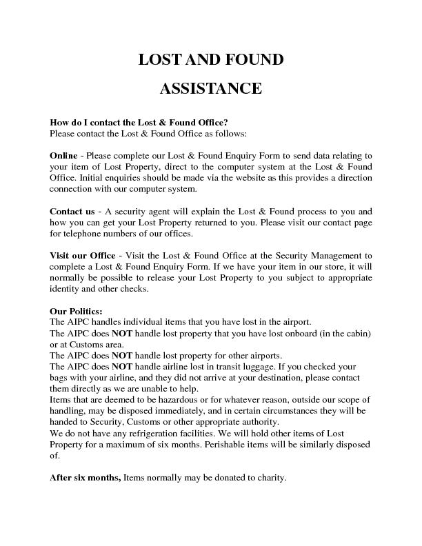 LOST AND FOUNDASSISTANCE How do I contact the Lost & Found Office? Ple
