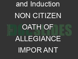 New Jersey State Department of Education  Office of Certification and Induction NON CITIZEN OATH OF ALLEGIANCE IMPOR ANT This form is to be completed by only those individuals who are NOT U