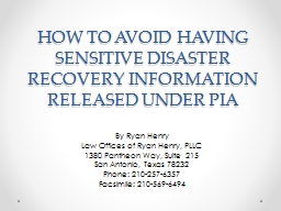 HOW TO AVOID HAVING  SENSITIVE DISASTER RECOVERY INFORMATIO